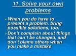 11 solve your own problems