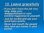 15 leave gracefully