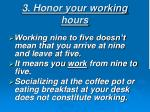 3 honor your working hours