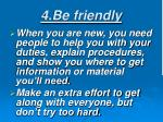 4 be friendly