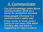 9 communicate