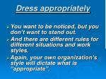 dress appropriately
