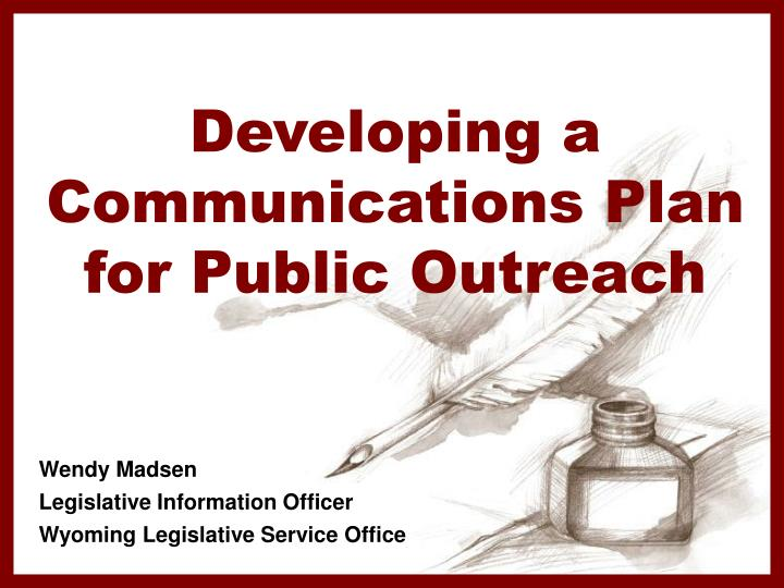 developing a communications plan for public outreach n.
