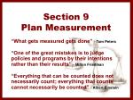 section 9 plan measurement