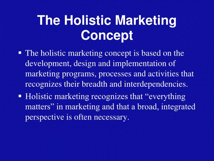the holistic maketing concept Philip kotler, a widely recognized marketing guru and author of numerous textbooks on the topic, breaks down the history of marketing as a discipline into five eras: product, production, selling, marketing and holistic marketing.