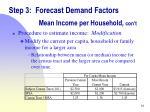 step 3 forecast demand factors mean income per household con t