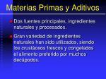 materias primas y aditivos1