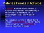 materias primas y aditivos10