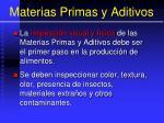 materias primas y aditivos11