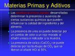 materias primas y aditivos14