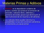 materias primas y aditivos17