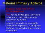 materias primas y aditivos26