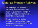 materias primas y aditivos3