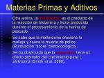 materias primas y aditivos30