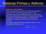 materias primas y aditivos31