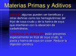 materias primas y aditivos33