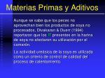 materias primas y aditivos34