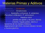materias primas y aditivos49