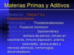 materias primas y aditivos50