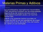 materias primas y aditivos60