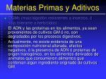 materias primas y aditivos62