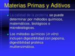 materias primas y aditivos65