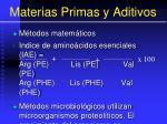 materias primas y aditivos67