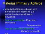 materias primas y aditivos68