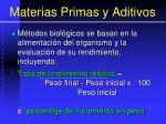 materias primas y aditivos69