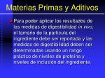 materias primas y aditivos72