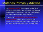 materias primas y aditivos8