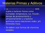 materias primas y aditivos80