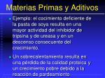 materias primas y aditivos83