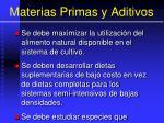 materias primas y aditivos86