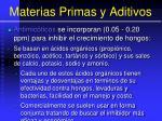 materias primas y aditivos92