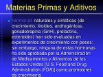 materias primas y aditivos94