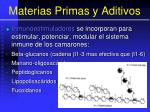 materias primas y aditivos95