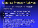 materias primas y aditivos98
