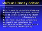 materias primas y aditivos99