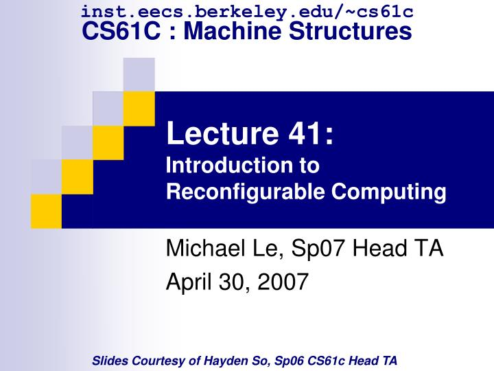 lecture 41 introduction to reconfigurable computing n.