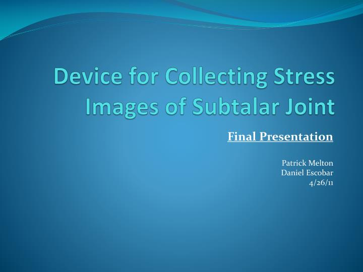device for collecting stress images of subtalar joint n.