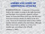 americans leery of additional attacks