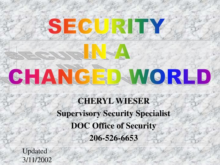 cheryl wieser supervisory security specialist doc office of security 206 526 6653 n.