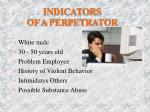 indicators of a perpetrator