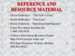 reference and resource material