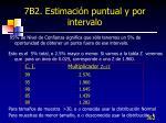 7b2 estimaci n puntual y por intervalo3