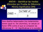 anova identificar las medias diferentes por prueba de diferencia m nima significativa dms