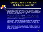 ejemplos para la media con distribuci n normal z