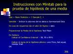 instrucciones con minitab para la prueba de hip tesis de una media