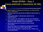 model dfmea paso 2 causa potencial o mecanismo de falla1